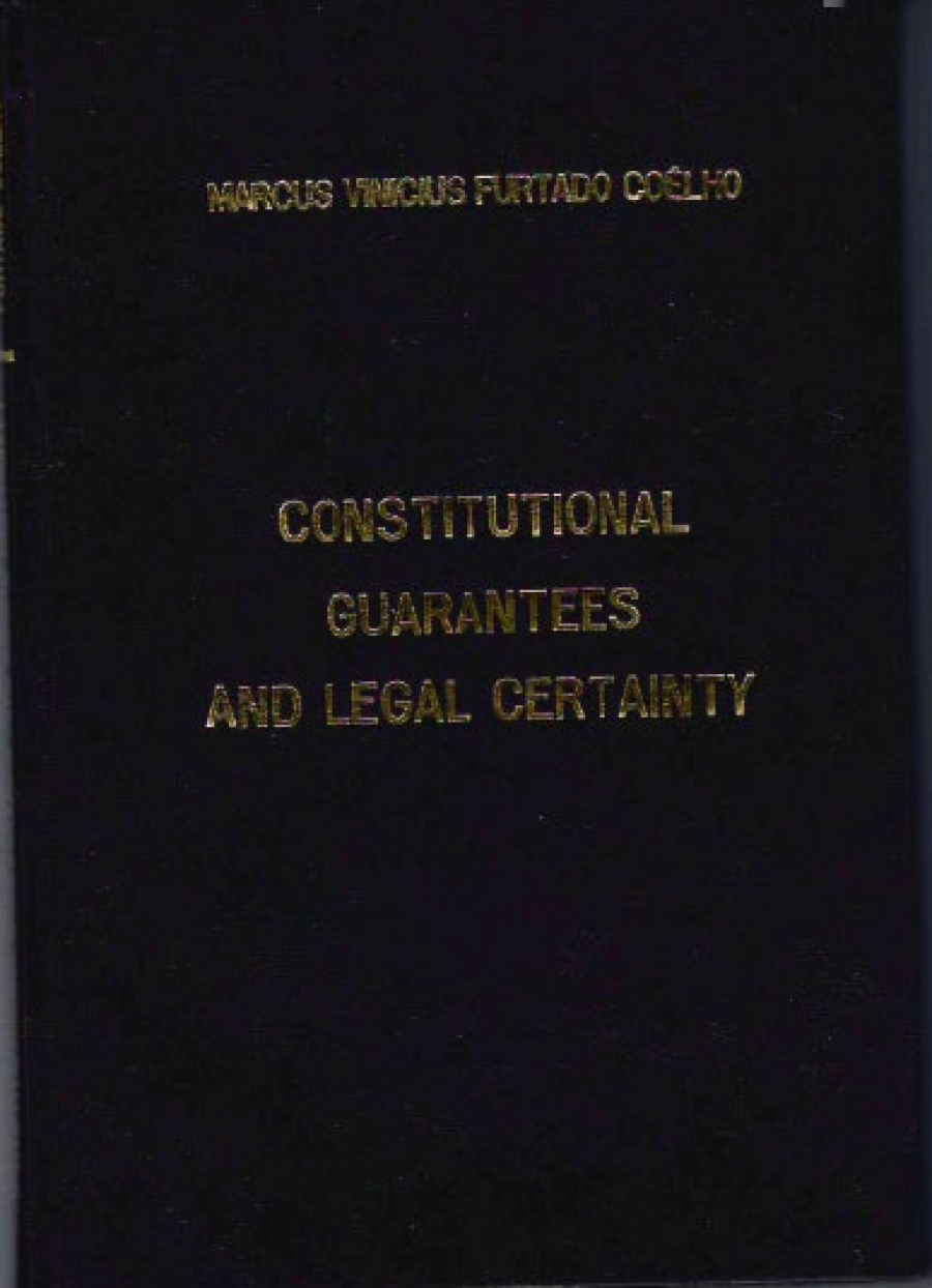 Constitutional Guarantees and Legal Certainty